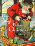 The Night Before Christmas: A Classic Illustrated Edition