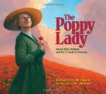The Poppy Lady: Moina Belle Michael and Her Tribute to Veterans