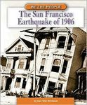 The San Francisco Earthquake of 1906 (We the People)