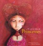 The Secret Lives of Princesses