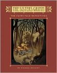 The Sisters Grimm: Book One - The Fairy-Tale Detectives