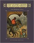 The Sisters Grimm: Book Three - The Problem Child