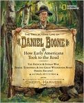 The Trailblazing Life of Daniel Boone and How Early American took to the Road