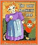 The Way Mothers are