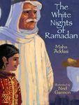 The White Nights of Ramadan