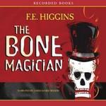 The Bone Magician Audio
