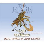 The Edge Chronicles: The Last of the Sky Pirates Audio