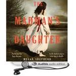 The Madman's Daughter Audio