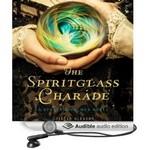 The Spiritglass Charade Audio