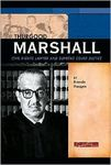 Thurgood Marshall: Civil Rights Lawyer and Supreme Court Justice