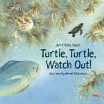 Turtle, Turtle, Watch Out!