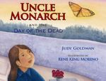 Uncle Monarch and the Day of the Dead