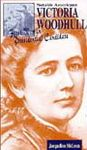 Victoria Woodhull: First Woman Presidential Candidate (Notable Americans)
