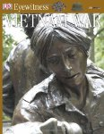 Eyewitness: Vietnam War