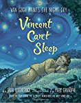 Vincent Can't Sleep: Van Gogh Paints the Night Sky