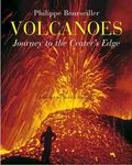 Volcanoes: Journey to the Crater's Edge