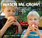 Watch Me Grow: A Down-to-Earth Look at Growing Food in the City