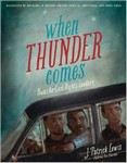 When Thunder Comes: Poems for Civil Right Leaders