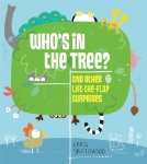 Who's in the Tree and Other Lift-the-Flap Surprises
