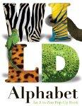 Wild Alphabet An A to Zoo Pop-up Book