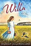 Willa: The Story of Willa Cather, an American Writer (American Women Writers)