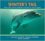Winter's Tail: How one little dolphin learned to swim