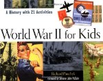 World War II for Kids: A History with 21 Activities