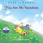 Toot and Puddle: You Are My Sunshine