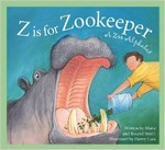 Z is for Zookeeper: A Zoo Alphabet