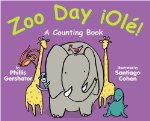 Zoo Day Ole! A Counting Book