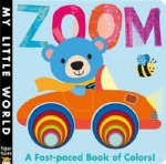 Zoom: A fast-paced Book of Colors