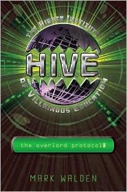 H.I.V.E. The Overload Protocol