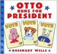 Otto Runs for President