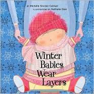 Winter Babies Wear Layers
